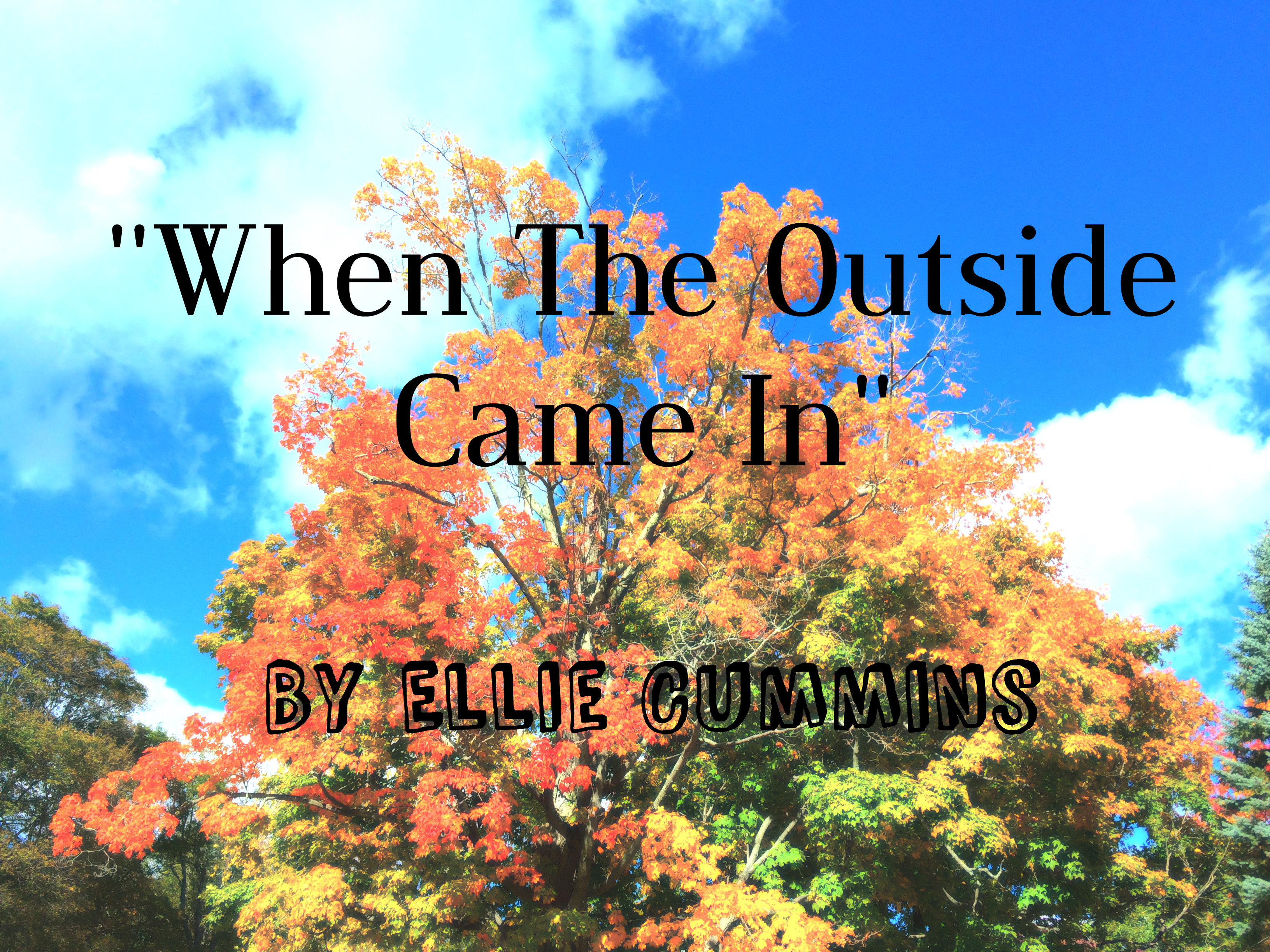 When the Outside Came In