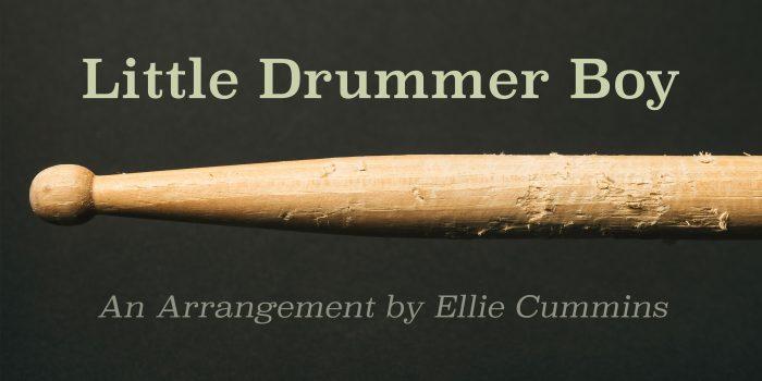"""""""Little Drummer Boy"""" - An Original Arrangement"""