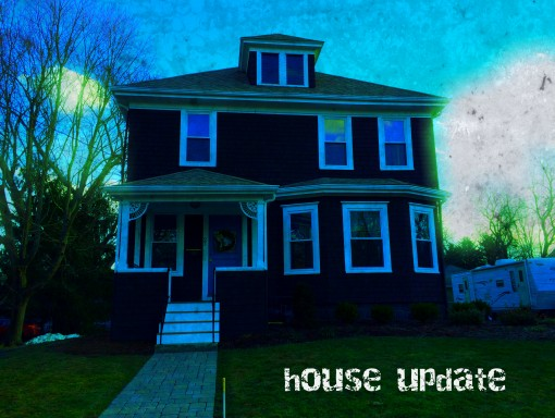 House Update