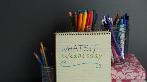 Whatsit Wednesday